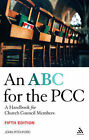 ABC for the PCC: A Handbook for Church Council Members by John Pitchford (Paperback, 2008)
