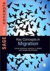 Key Concepts in Migration by Pierre Monforte, David Bartram, Maritsa Poros (Hardback, 2014)