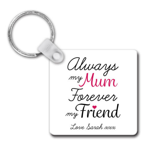 Personalised Sentimental Always My Mum Plastic Keyring Birthday Mothers Day Gift