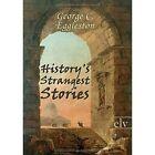 History's Strangest Stories by George C Eggleston (Paperback / softback, 2011)