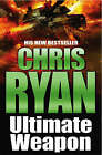 Ultimate Weapon by Chris Ryan (Paperback, 2006)