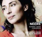 N'Šre: Duparc, Hahn, Chausson (CD, Nov-2015, Alpha (Record Label))