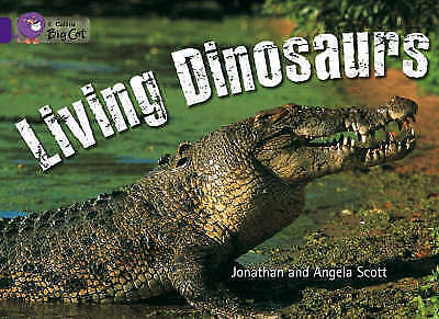 1 of 1 - Collins Big Cat - Living Dinosaurs: Band 08/Purple, Good Condition Book, Scott,