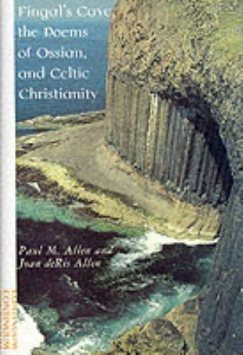 Fingal's Cave, the Poems of Ossian, and Celtic Christianity