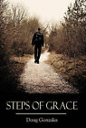 Steps of Grace by Doug Gonzales (Hardback, 2010)