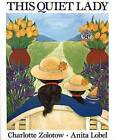 This Quiet Lady by Charlotte Zolotow (Paperback, 2000)