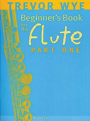 1 of 1 - A Beginners Book For The Flute Part 1 by Trevor Wye (Paperback, 2000)