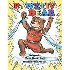 Pawztiv Bear 9781496912664 by Tom Guerrieri Paperback