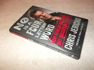 No Is a Four-Letter Word: How I Failed Spelling Succeeded in Life Chris Jericho