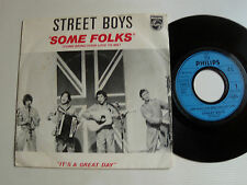 """STREET BOYS : Some folks / It's a great day 7"""" 45T French press PHILIPS 6010 276"""