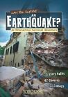 Can You Survive an Earthquake?: An Interactive Survival Adventure by Rachael Hanel (Paperback, 2014)