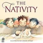 The Nativity by Julie Vivas (Paperback / softback, 2006)