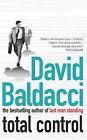 Total Control by David Baldacci (Paperback, 2003)