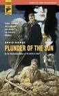 Plunder of The Sun 9780857683212 by David Dodge Paperback