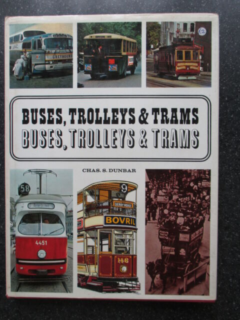 Buses, Trolleys and Trams by Charles Stuart Dunbar