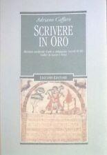 Scrivere in oro Ricettari medievali e artigianato (secoli IX-XI) codici di Lucca