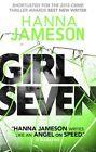 Girl Seven by Hanna Jameson (Paperback, 2014)