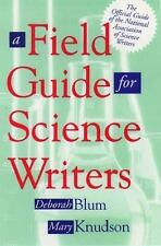 A Field Guide for Science Writers: The Official Guide of the National-ExLibrary