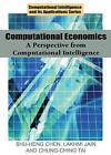 Computational Economics: A Perspective from Computational Intelligence by IGI Global (Hardback, 2005)