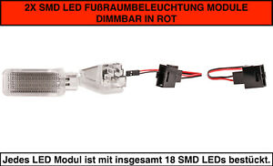 2X SMD LED FUßRAUMBELEUCH<wbr/>TUNG DIMMBAR Skoda Superb 3T4 Limo ROT