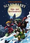 Scary Harry - Hals- und Knochenbruch von Sonja Kaiblinger (2017, Gebundene Ausgabe)