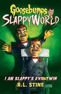 I-Am-Slappy-039-s-Evil-Twin-Goosebumps-Slappyworld-by-Stine-R-L-NEW-Book-FREE