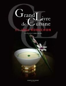 Details About Le Grand Livre De Cuisine De Joel Robuchon