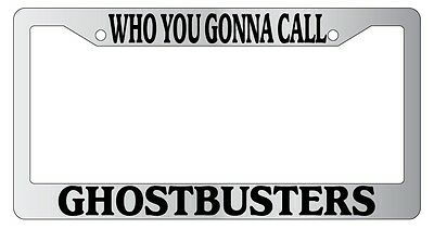 Chrome License Plate Frame Who You Gonna Call, Ghostbusters Auto Accessory 11