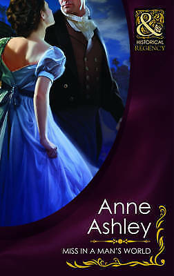 """""""AS NEW"""" Miss In A Man's World (Mills & Boon Historical), Ashley, Anne, Book"""