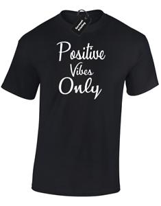 Positive Vibes Hommes T Shirt Tee Drôle Cool Imprimé Summer Fashion Holiday Slogan