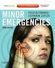 Minor Emergencies by Stephen M. Leffler and Philip M. Buttaravoli (2012, Paperback)