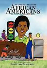 Inventions Created by African Americans: An Educational Coloring Book by Rosalind Blackmon (Hardback, 2012)
