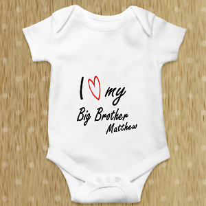 SISTER Baby Grow Bodysuit Personalised Baby gift SLOGAN I LOVE MY BIG BROTHER
