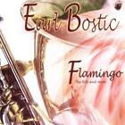 Flamingo!-The Hits & More von Earl Bostic (2011)