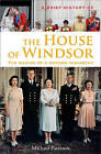 A Brief History of the House of Windsor by Michael Paterson (Paperback, 2013)