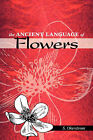 The Ancient Language of Flowers by S. Okerstrom (Paperback, 2006)