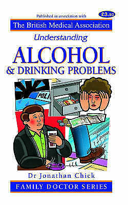 Alcohol (Understanding), Chick, Jonathan, Very Good Book