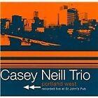 Casey Neill - Portland West (Live Recording, 2001)