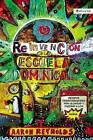 La Reinvencion de la Escuela Dominical: Metodos Transformadores Para Alcanzar y Ensenar A los Ninos by Aaron Reynolds (Paperback / softback, 2009)