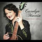 Tennessee Local by Carolyn Martin (Jazz) (CD, Sep-2012, CD Baby (distributor))