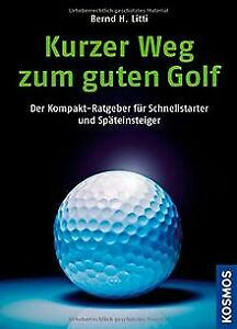 Kurzer-Weg-zum-guten-Golf-Der-Kompakt-Ratgeber-fuer-Buch-Zustand-sehr-gut