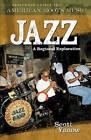 Jazz: A Regional Exploration by Scott Yanow (Hardback, 2005)