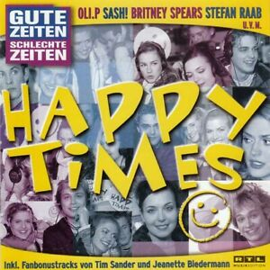GZSZ-Happy-Times-2CD-LOONA-DUNE-AYLA-TOY-BOX-MOBY-AFROB-BLUMCHEN-KELLY-FAMILY