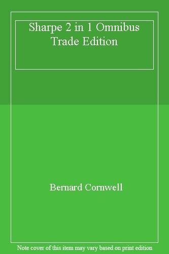 Sharpe 2 in 1 Omnibus Trade Edition By  Bernard Cornwell