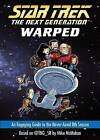 Star Trek: The Next Generation: Warped: An Engaging Guide to the        Never-Aired 8th Season by Mike McMahan (Paperback, 2015)