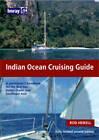 Indian Ocean Crusing Guide by Rod Heikell (Hardback, 2007)