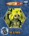 Doctor Who Files: The Slitheen by Jacqueline Rayner (Hardback, 2006)
