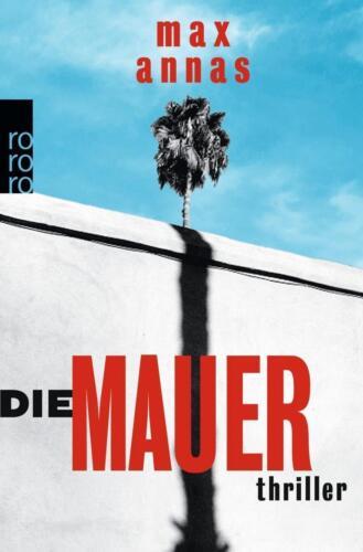 1 von 1 - Die Mauer - Thriller von Max Annas UNGELESEN