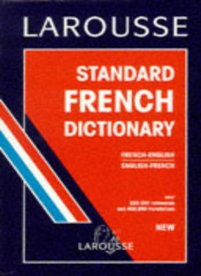 Larousse Standard French-English, English-French Dictionary,unknown