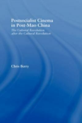 Postsocialist Cinema in Post-Mao China : The Cultural Revolution after-ExLibrary